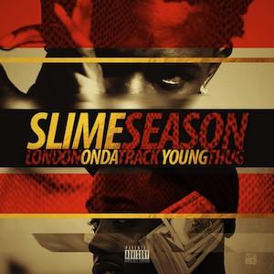 Copertina del disco di Young Thug: Slime Season.