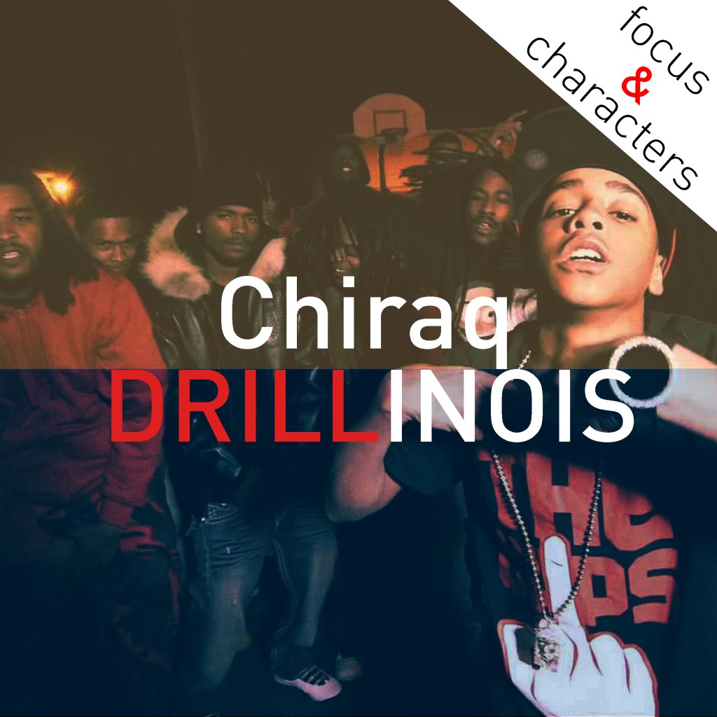 Chiraq, Drillinois. Per la rubrica Focus & Characters di Radio Jeans Rap.